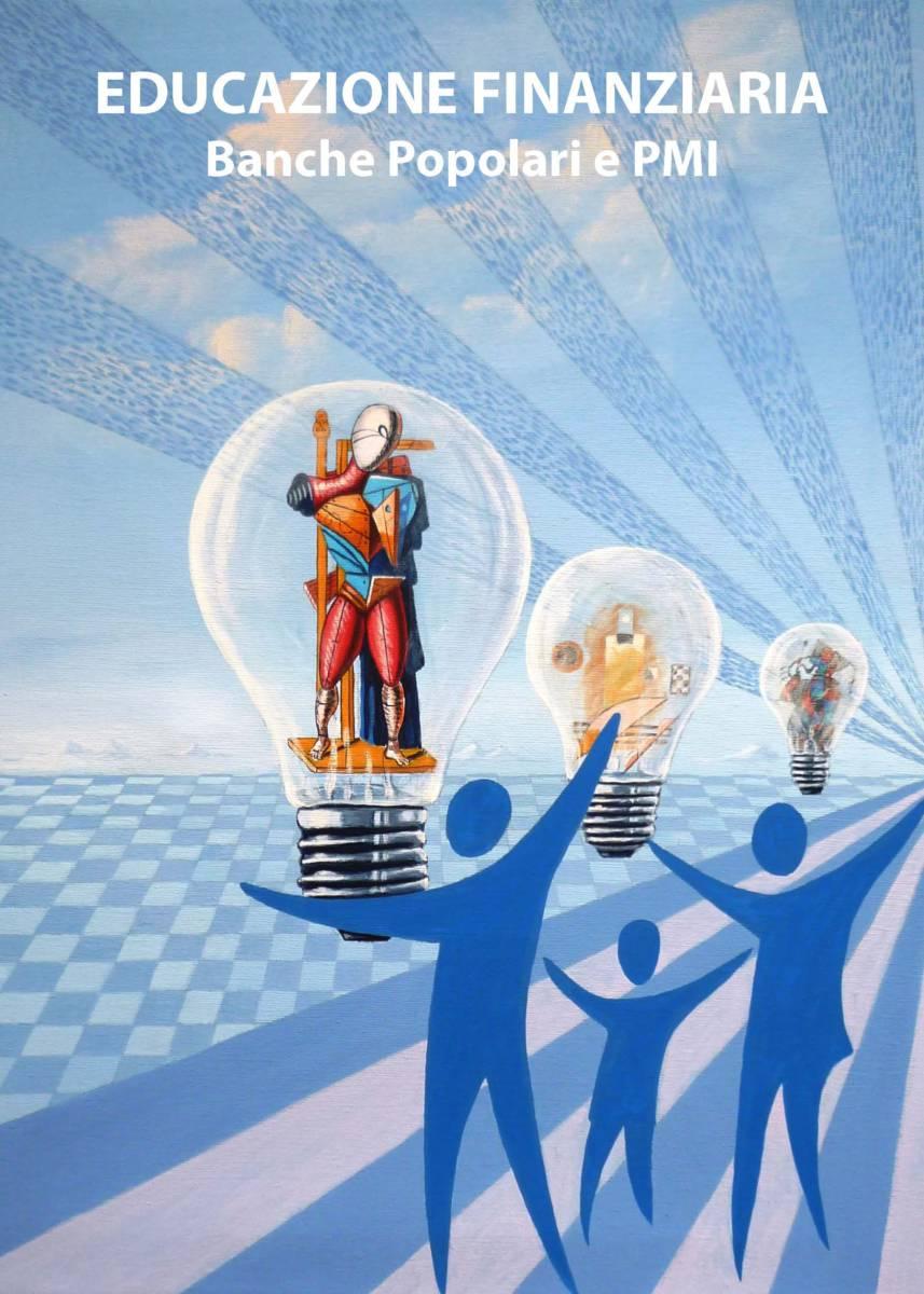 619218868a Educazione Finanziaria: Banche Popolari e PMI - Associazione ...