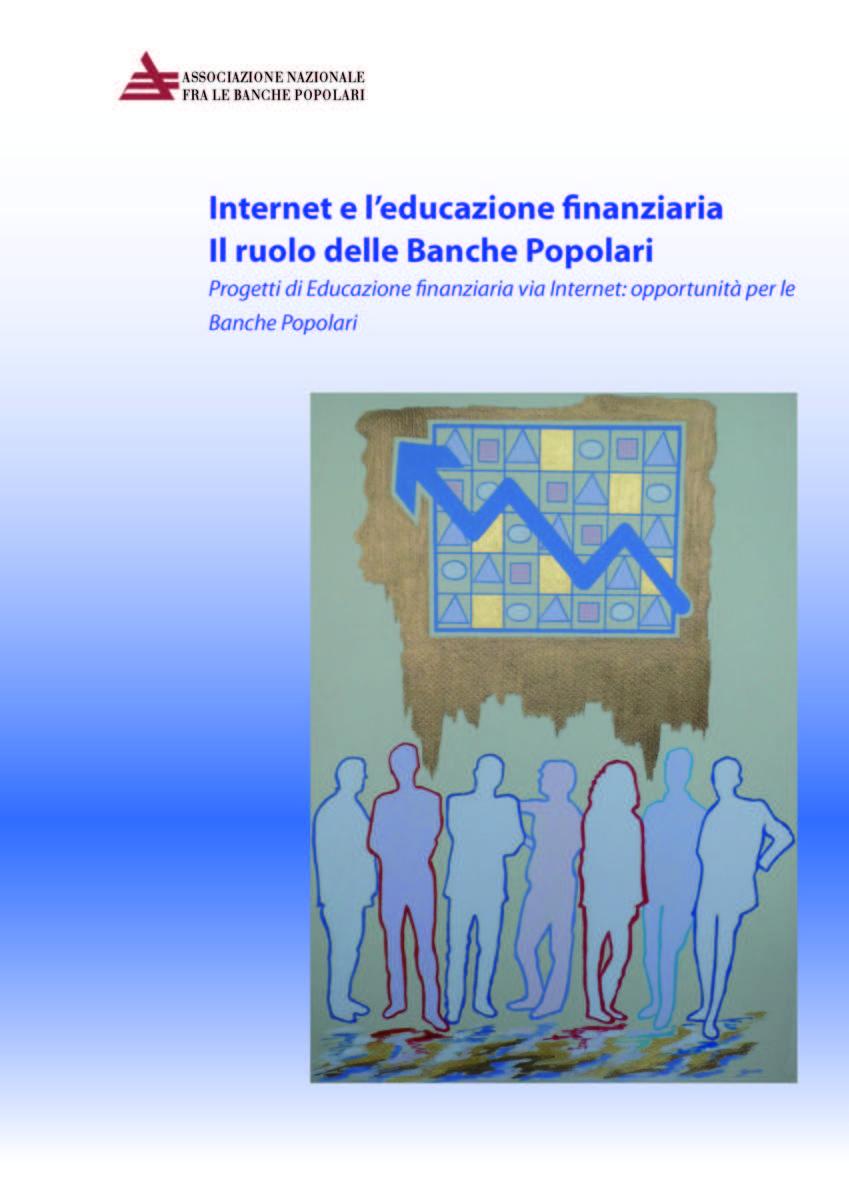 d4ddb1a29a Internet e l'educazione finanziaria, il ruolo delle Banche Popolari ...